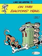 Lucky Luke - Volume 19 - On the Daltons' Trail (Lucky Luke (English version))