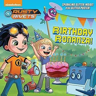 Birthday Bonanza! (Rusty Rivets)