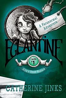 Eglantine: A Ghost Story