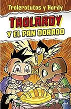 Trolardy y el pan dorado (Spanish Edition)