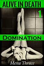 Domination: (Alive In Death Book One)