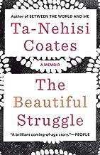 ta-nehisi coates the beautiful struggle