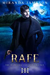 RAFE: Book 3 in the Warriors' Council Trilogy - paranormal romantic suspense. Kindle Edition