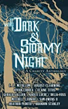 It Was A Dark & Stormy Night (Cliches For A Cause Book 1)