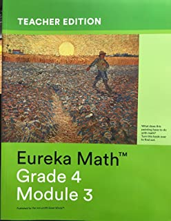 Eureka Math Grade 4 Module 3 Teachers Edition