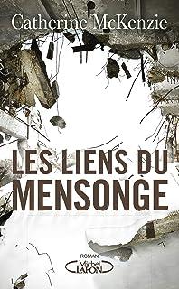 Les liens du mensonge (French Edition)