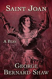 Saint Joan: A Play