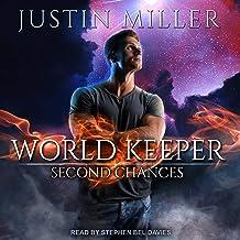World Keeper: Second Chances: World Keeper Series, Book 7