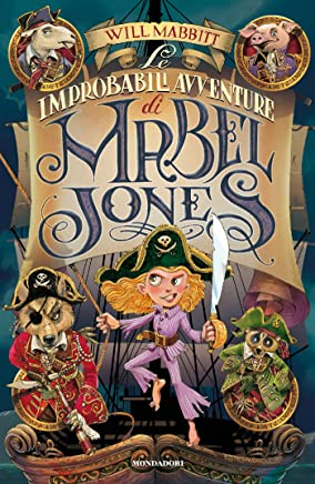 Mabel Jones - 1. Le improbabili avventure di Mabel Jones (Mabel Jones (versione italiana))