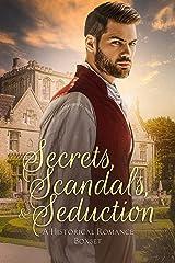 Secrets, Scandals, and Seduction: A Historical Romance Boxset Kindle Edition