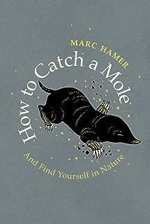 man catches mole