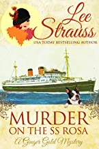Murder on the SS Rosa: a 1920s cozy mystery - an introductory novella (A Ginger Gold Mystery Book 1)