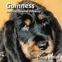 Guinness: An Otterhound Odyssey