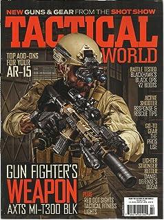 Tactical World Magazine, Spring, 2016 (Gun Fighter's Weapon )