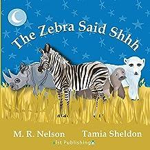 The Zebra Said Shhh (Xist Children's Books)