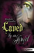 Kissed by an Angel (Band 2) - Loved by an Angel (German Edition)