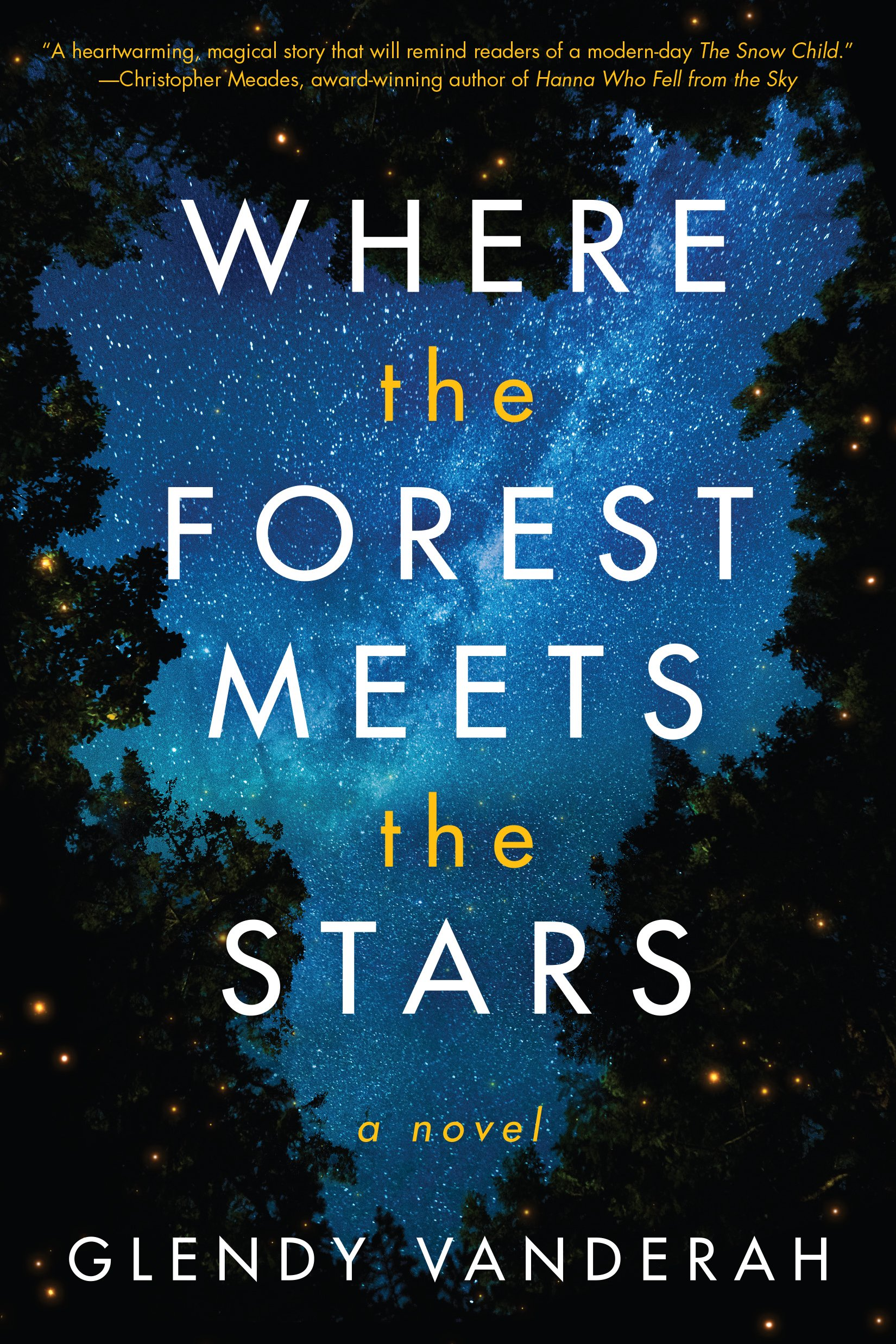 Where the Forest Meets the Stars - Kindle edition by Vanderah, Glendy.  Literature & Fiction Kindle eBooks @ Amazon.com.