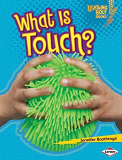 What Is Touch? (Lightning Bolt Books ® — Your Amazing Senses)