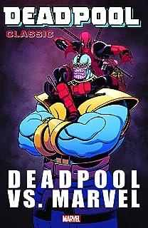 Deadpool Classic Vol. 18: Deadpool Vs. Marvel