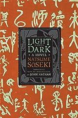 Light and Dark: A Novel (Weatherhead Books on Asia) Kindle Edition