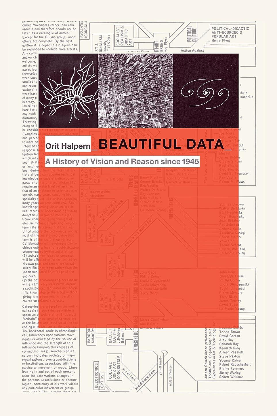 変更可能剥離のためにBeautiful Data: A History of Vision and Reason since 1945 (Experimental Futures) (English Edition)