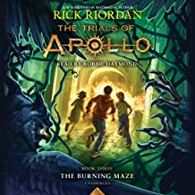 The Burning Maze: The Trials of Apollo, Book 3