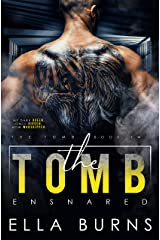 The Tomb: Ensnared (A Dark Dystopian Prison Romance) Kindle Edition