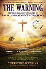 The Warning: Testimonies and Prophecies of the Illumination of Conscience Kindle Edition
