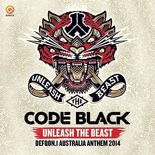 Unleash The Beast (Defqon 1 Australia Anthem 2014) by Code