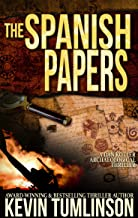 The Spanish Papers: A Dan Kotler Archaeological Thriller