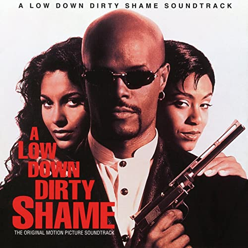 A Low Down Dirty Shame Original Motion Picture Soundtrack By