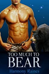 Too Much To Bear (Shifters of Spellholm Forest - The Bears Book 2) Kindle Edition