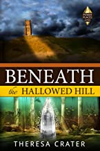 Beneath the Hallowed Hill (Power Places Series Book 2)