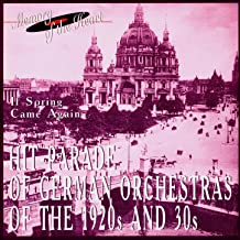 Hit-Parade Of German Orchestras Of The 1920's And 30's
