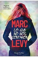 Lo que no nos contaron (HarperCollins) (Spanish Edition) eBook Kindle