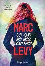 Lo que no nos contaron (HarperCollins) (Spanish Edition)
