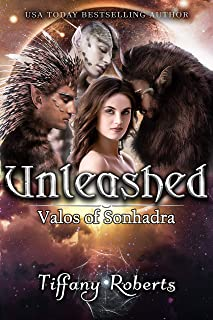 Unleashed (Valos of Sonhadra Book 12)