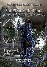 Magnamund Spielbuch - Banedons Auftrag: Abenteuer in der Welt des Einsamen Wolfs (Einsamer Wolf) (German Edition)
