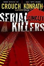 Serial Killers Uncut (Jack Daniels and Associates Mysteries Book 6) (English Edition)