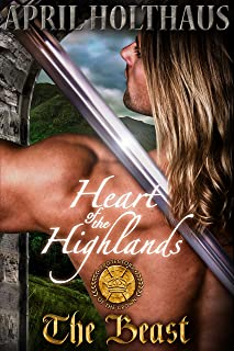 Heart of the Highlands: The Beast (Protectors of the Crown Book 1)