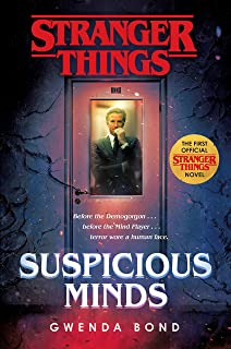 Stranger Things: Suspicious Minds: The First Official Strang