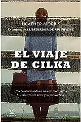 El viaje de Cilka (Espasa Narrativa) (Spanish Edition) Format Kindle