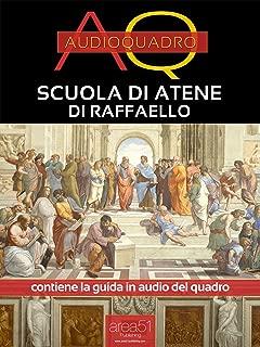 Scuola di Atene di Raffaello: Audioquadro (Italian Edition)