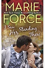 I Saw Her Standing There (A Green Mountain Romance Book 3) Kindle Edition