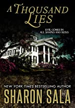 A Thousand Lies: Evil Comes in All Shapes and Sizes
