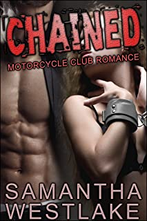 CHAINED: A Motorcycle Club Romance