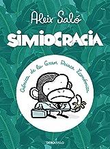 Simiocracia:: Crónica de la gran resaca económica (Spanish Edition)