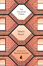 The Collected Stories of Grace Paley (Virago Modern Classics Book 303)