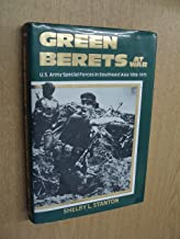 The Green Berets at War: U.S. Army Special Forces in Asia, 1956-1975