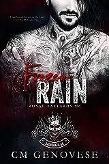 Frozen Rain: Royal Bastards MC Anchorage Chapter (Royal Bastards MC: Anchorage Book 1) Kindle Edition